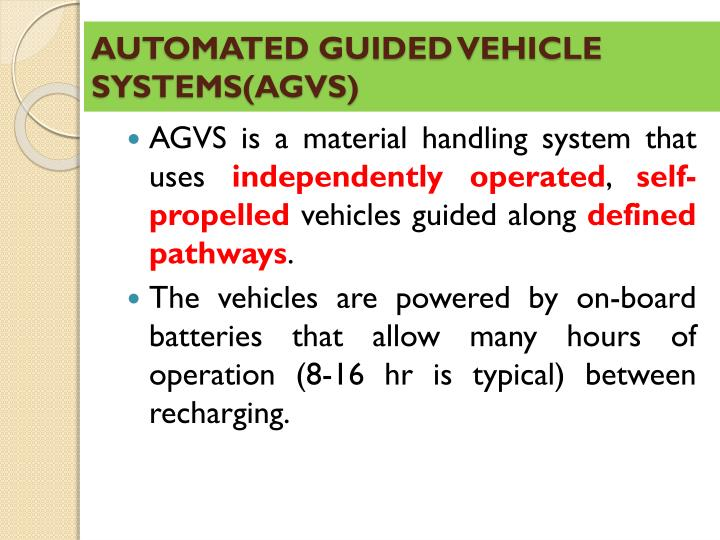 AUTOMATED GUIDED VEHICLE SYSTEMS(AGVS)