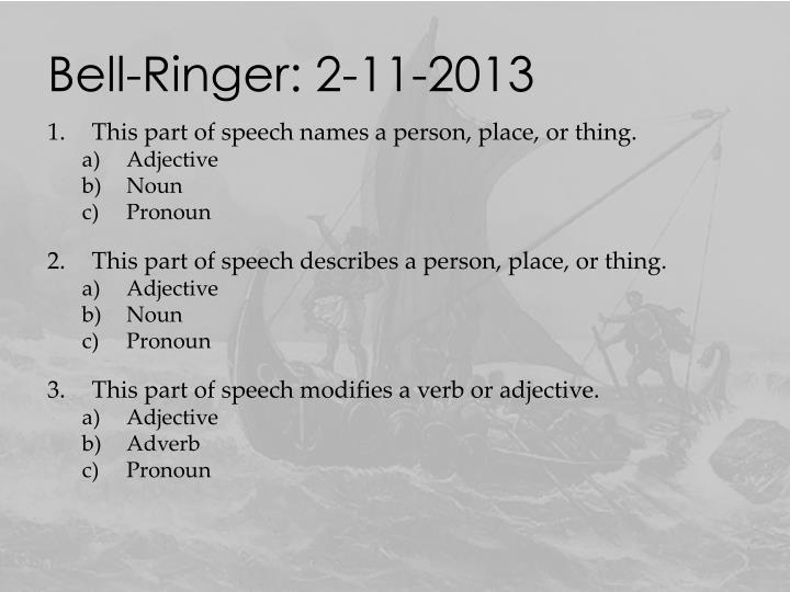 Bell-Ringer: 2-11-2013