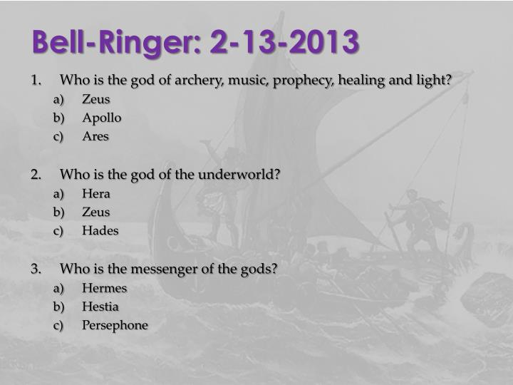 Bell-Ringer: 2-13-2013