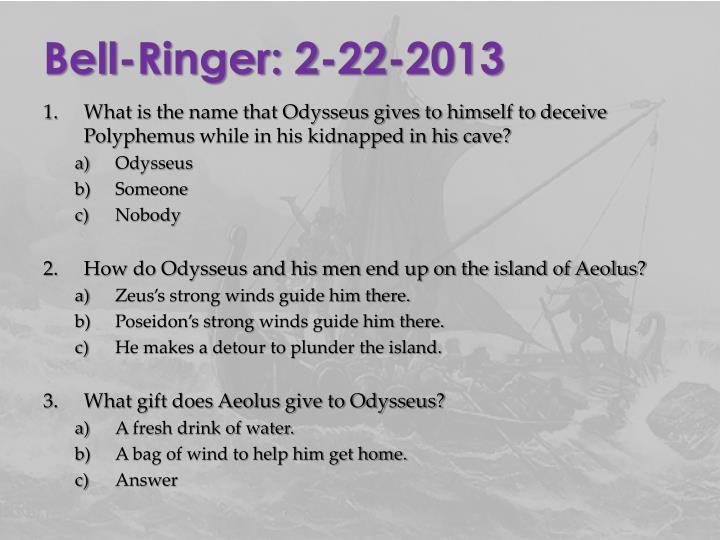 Bell-Ringer: 2-22-2013