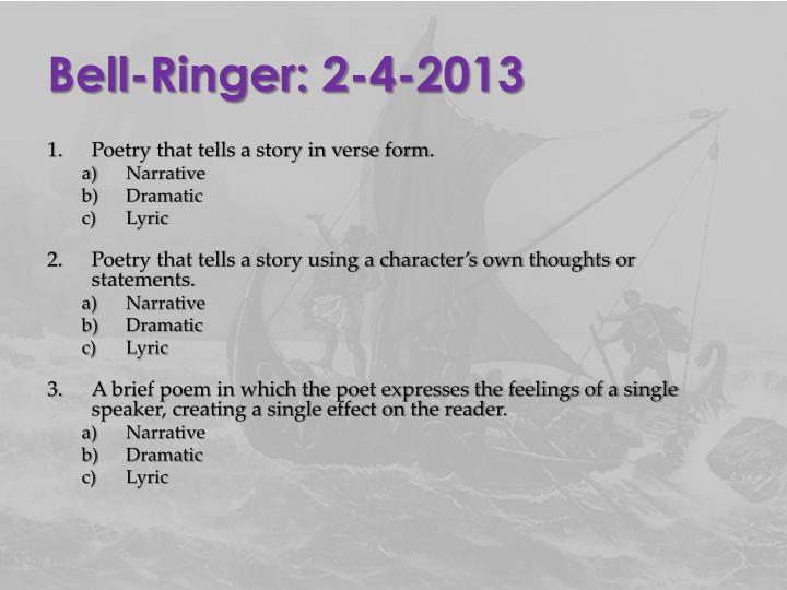 Bell-Ringer: 2-4-2013