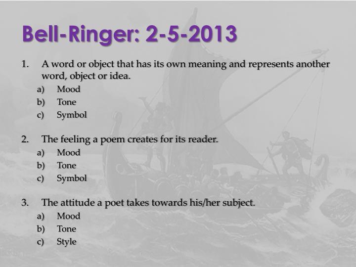Bell-Ringer: 2-5-2013