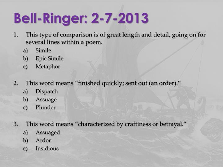 Bell-Ringer: 2-7-2013