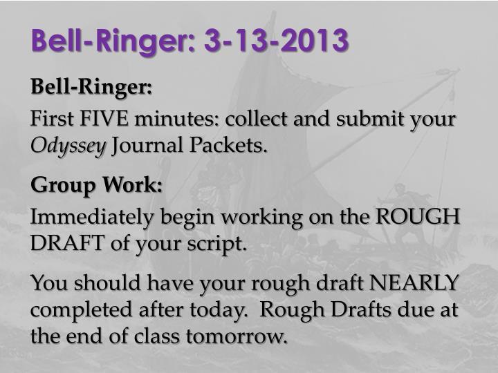 Bell-Ringer: 3-13-2013