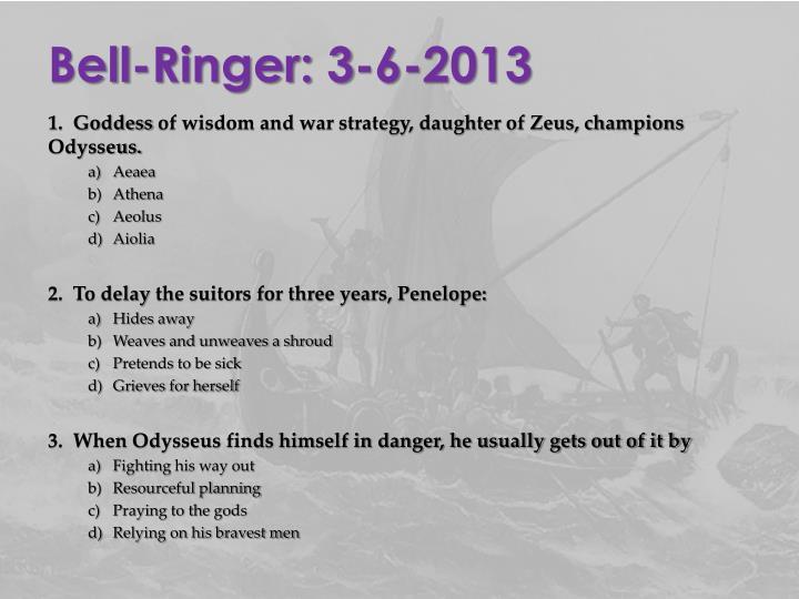 Bell-Ringer: 3-6-2013