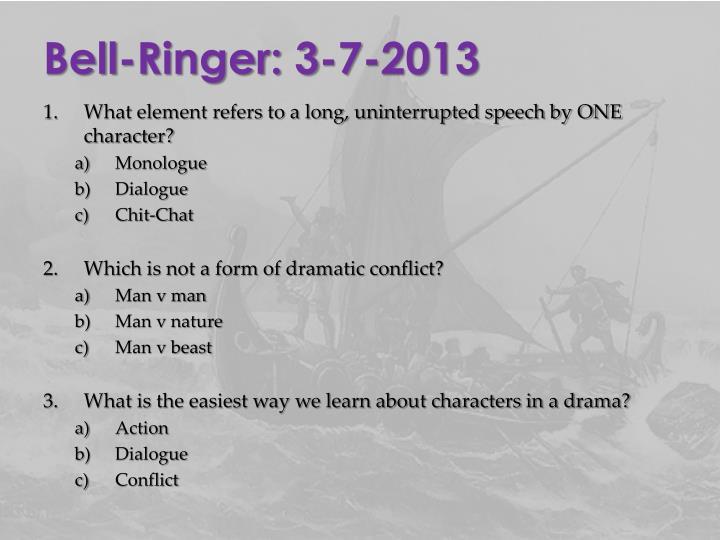Bell-Ringer: 3-7-2013