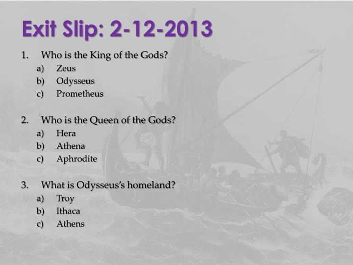 Exit Slip: 2-12-2013