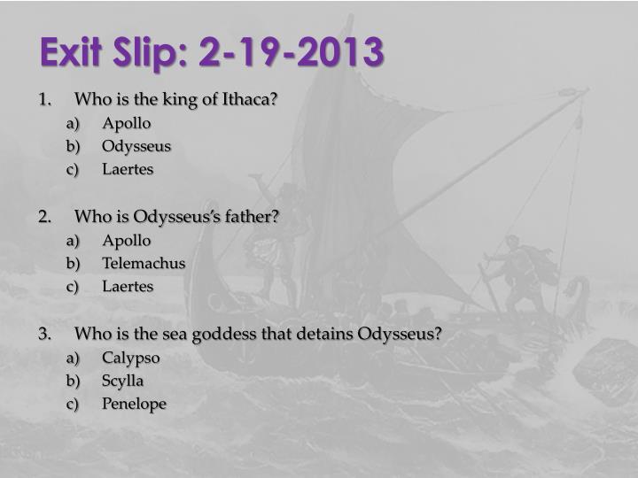 Exit Slip: 2-19-2013