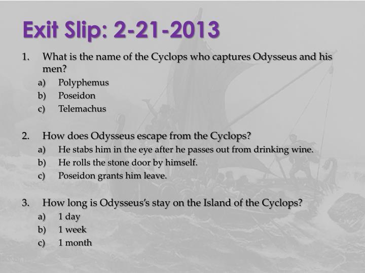 Exit Slip: 2-21-2013