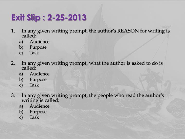 Exit Slip : 2-25-2013