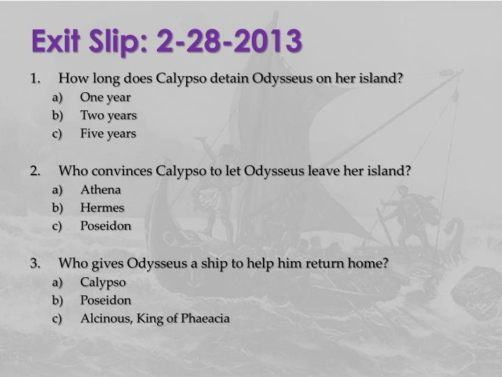 Exit Slip: 2-28-2013