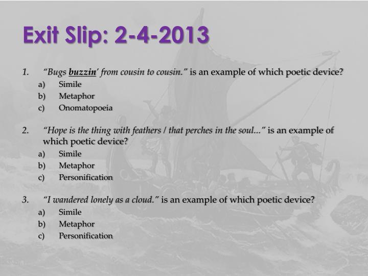 Exit Slip: 2-4-2013