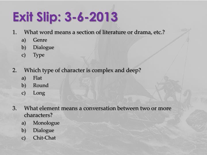 Exit Slip: 3-6-2013