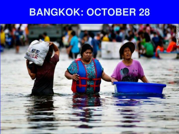 BANGKOK: OCTOBER 28