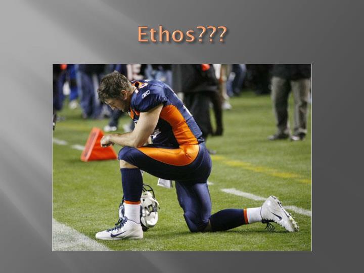 Ethos???