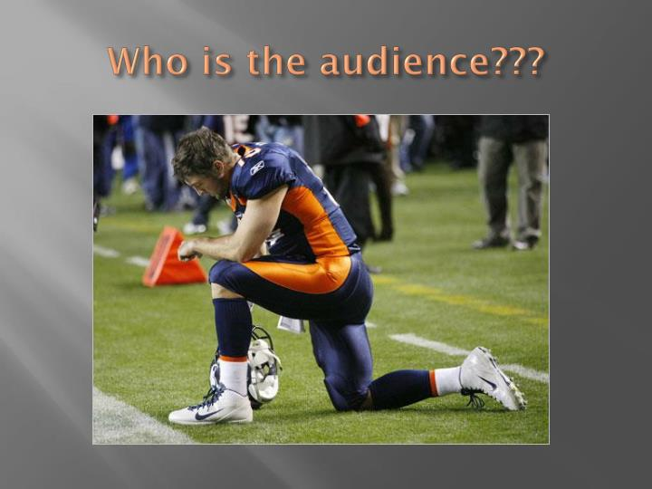 Who is the audience???