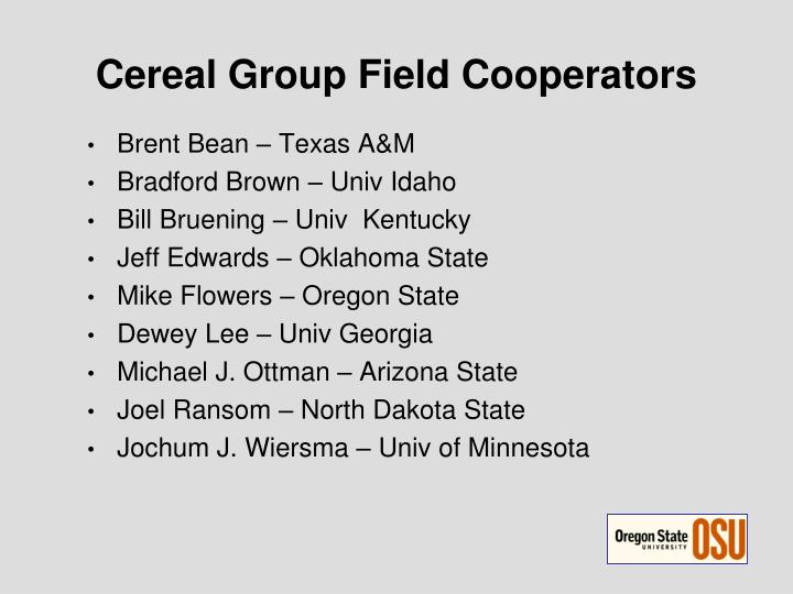 Cereal Group Field Cooperators
