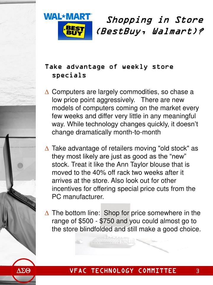 Shopping in Store (BestBuy, Walmart)?