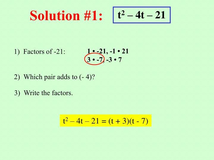 Solution #1: