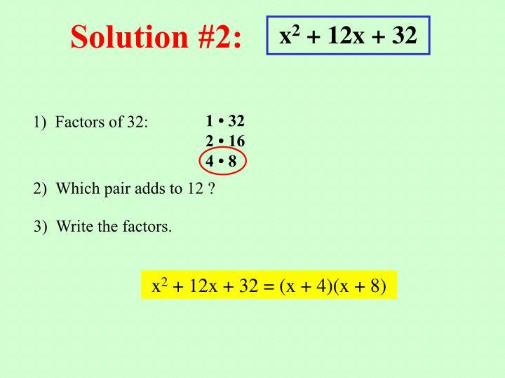Solution #2: