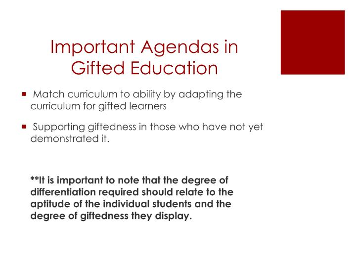 Important Agendas in Gifted Education