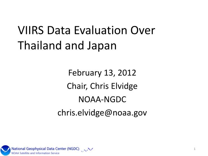 VIIRS Data Evaluation Over Thailand and Japan