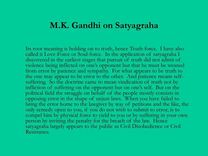 M.K. Gandhi on Satyagraha