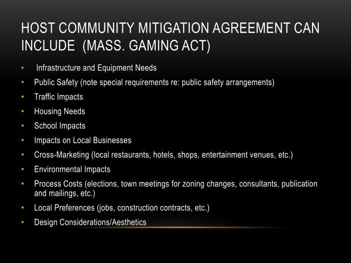 Host Community Mitigation Agreement can include  (Mass. Gaming Act)