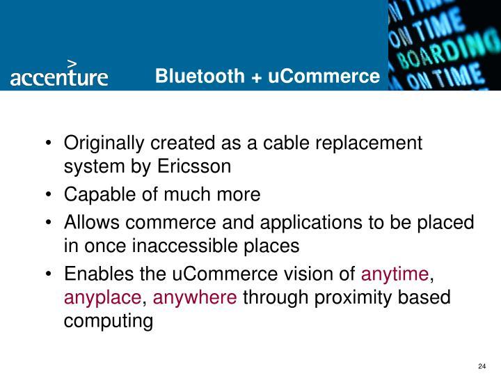 Bluetooth + uCommerce
