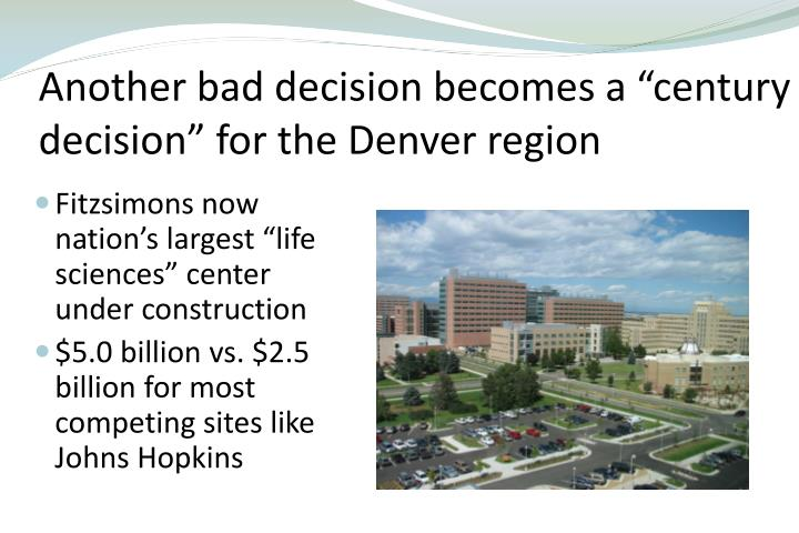 "Another bad decision becomes a ""century decision"" for the Denver region"