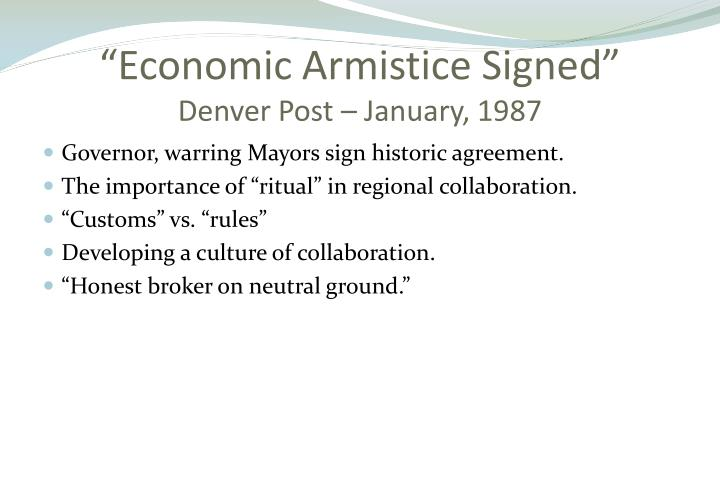 """Economic Armistice Signed"""