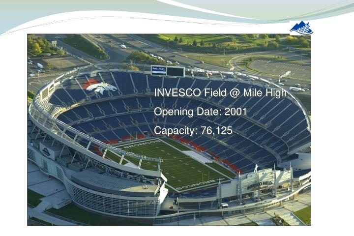 INVESCO Field @ Mile High