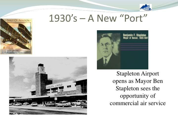 "1930's – A New ""Port"""
