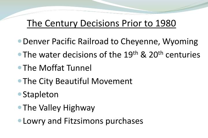 The Century Decisions Prior to 1980