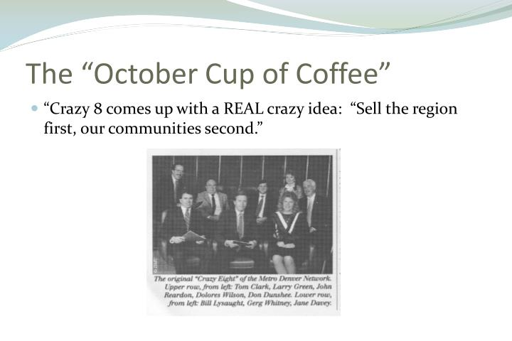 "The ""October Cup of Coffee"""