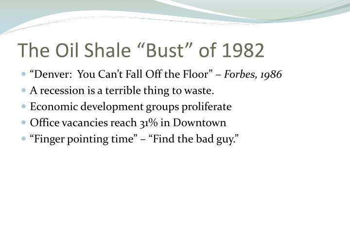 "The Oil Shale ""Bust"" of 1982"