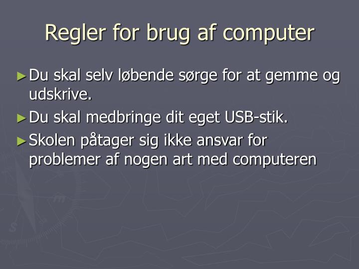 Regler for brug af computer