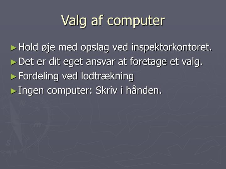 Valg af computer