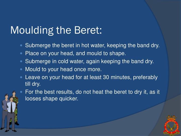 Moulding the Beret: