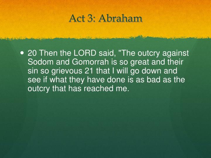 Act 3: Abraham