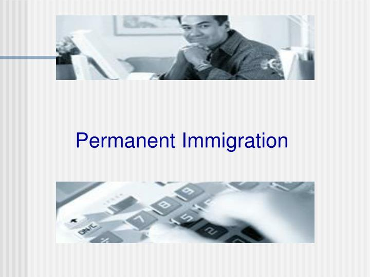 Permanent Immigration