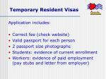 temporary resident visas