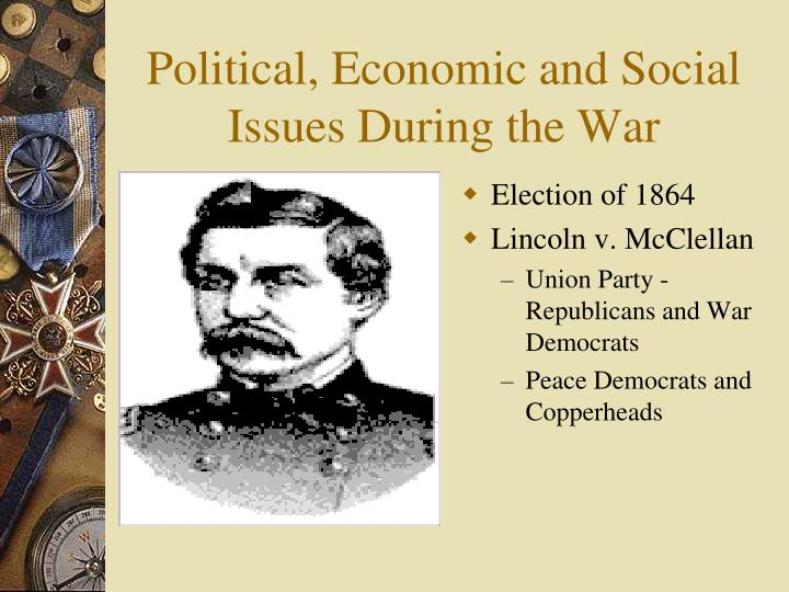 Political, Economic and Social Issues During the War