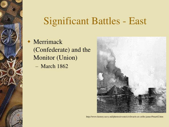 Significant Battles - East