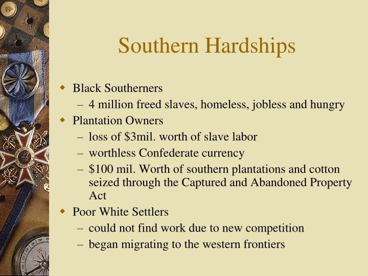 Southern Hardships
