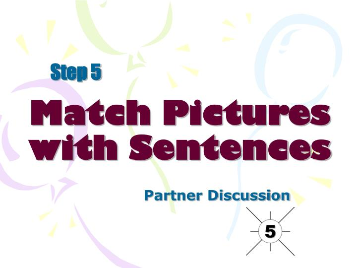 Match Pictures with Sentences