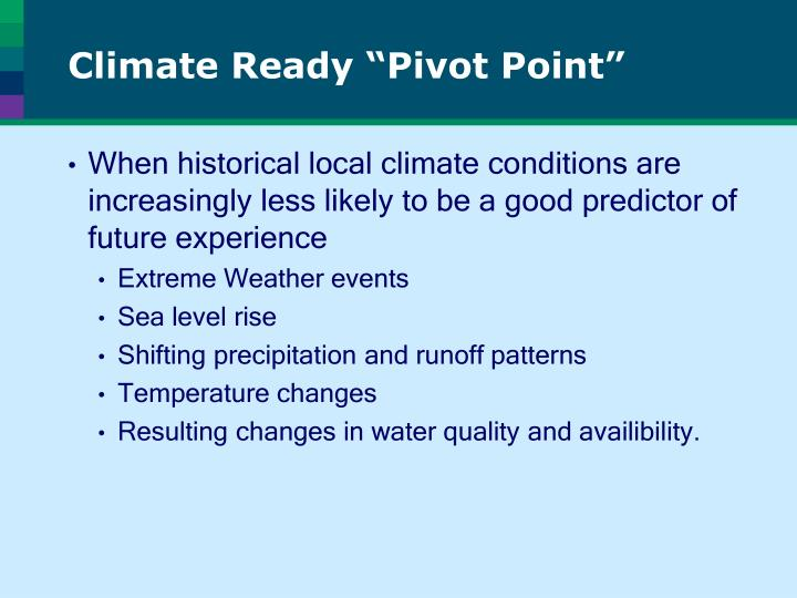 "Climate Ready ""Pivot Point"""