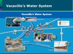 vacaville s water system