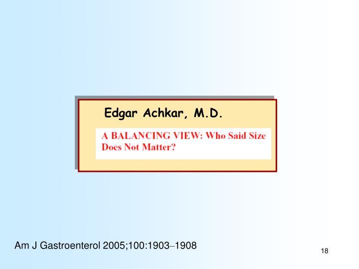Edgar Achkar, M.D.