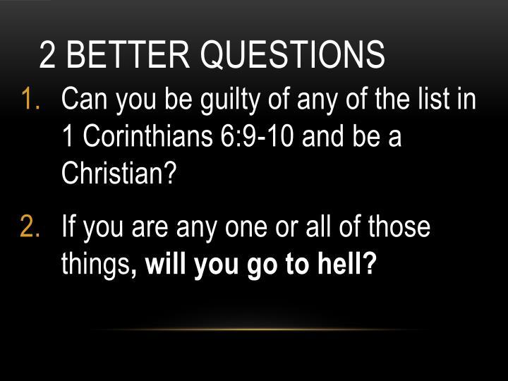 2 Better Questions